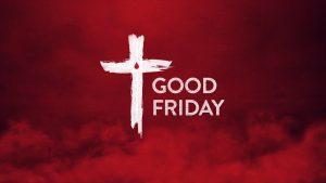 Good Friday - No School